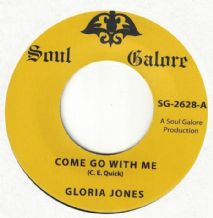Gloria Jones - Come Go with Me c/w Tainted Love